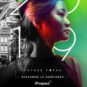 Estudio: Future Focus 2019: Buscando la Confianza