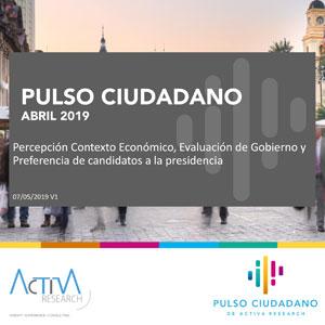 Estudio: Pulso Ciudadano abril 2019