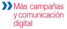 mas campañas y comunicacion digital
