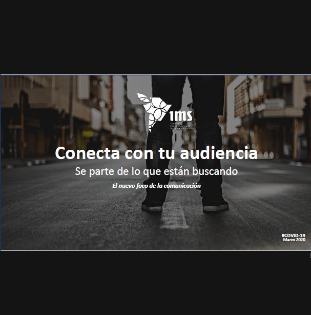 Estudio: Conecta con tu audiencia CoVid-19  – El nuevo foco de la comunicación