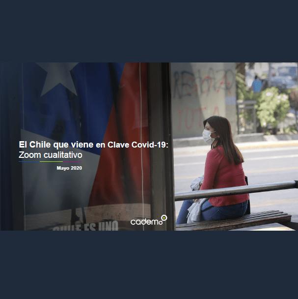 Estudio: El Chile que viene en clave Covid-19: Zoom cualitativo