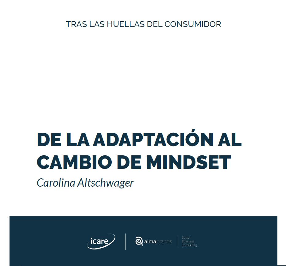 Estudio: Tras las huellas del consumidor de la adaptación al cambio de mindset