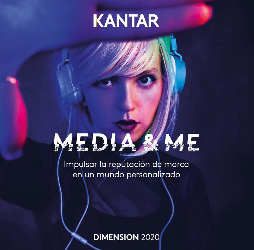 Estudio: Media & Me – Impulsar la reputación de marca en un mundo personalizado [Dimensión 2020]