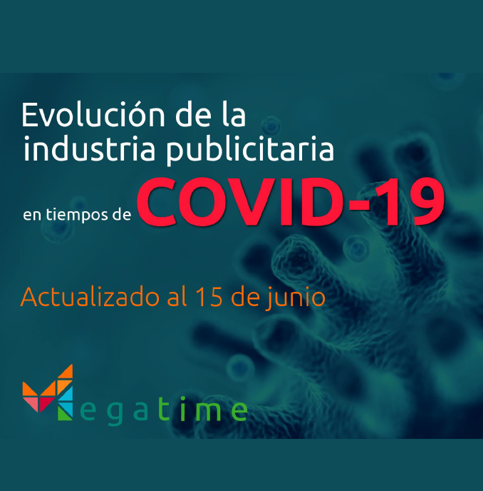 Estudio: Evolución de la industria publicitaria en tiempos de COVID-19 [actualizado al 15 jun]