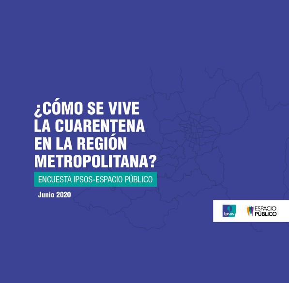 Estudio: ¿Cómo se vive la cuarentena en la Región Metropolitana?