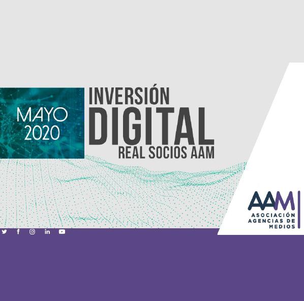 Estudio: Inversión Digital Real socios AAM [mayo 2020]