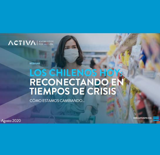 Estudio: Los Chilenos Hoy: Reconectando en tiempos de Crisis