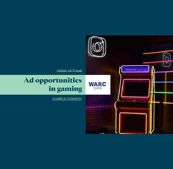 Estudio: Global Ad Trends: Ad opportunities in gaming [sample version]