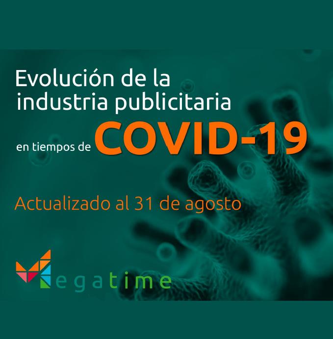 Estudio: Evolución de la industria publicitaria en tiempos de COVID-19 al 31 de agosto