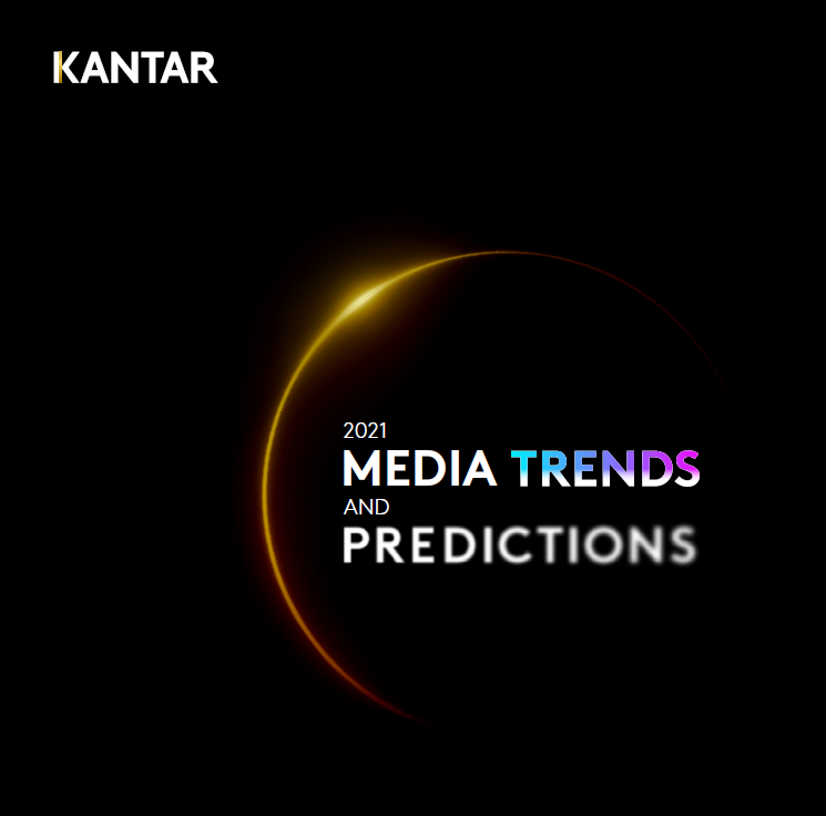 Estudio: KANTAR 2021 Media Trends and Predictions ES
