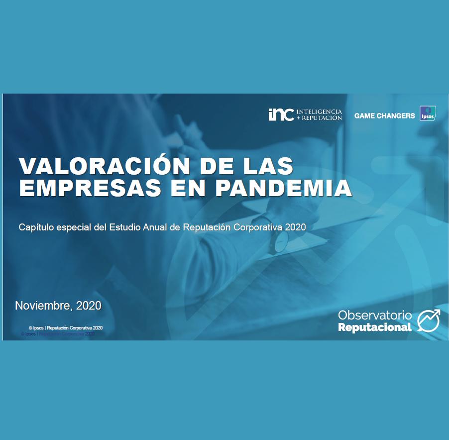 Estudio: Valoración de la empresas en pandemia – Capítulo especial del Estudio Anual de Reputación Corporativa 2020