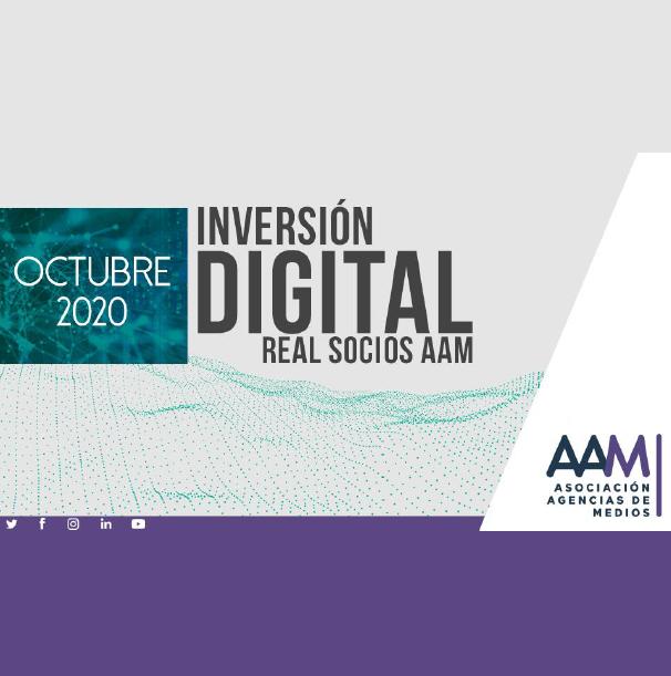 Estudio: Inversión Digital Real Socios AAM – octubre 2020
