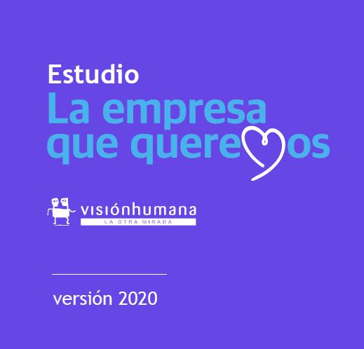 Estudio: La empresa que queremos – 2020