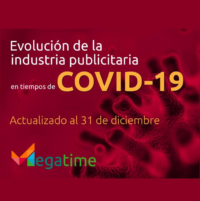 Estudio: Evolución de la industria publicitaria en tiempos de COVID- actualizado al 31 de diciembre