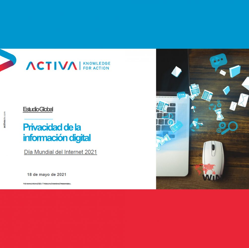 Estudio: Privacidad de la información digital – Día mundial del Internet 2021