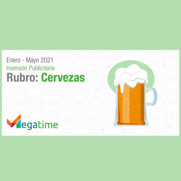 Estudio: Inversión publicitaria del rubro cervezas 2021