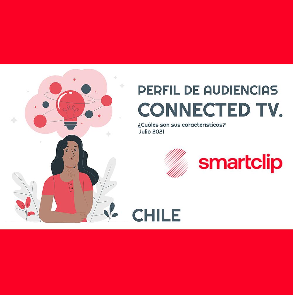 Estudio: Perfil de Audiencias CONNECTED TV: ¿Cuáles son sus características? Julio 2021