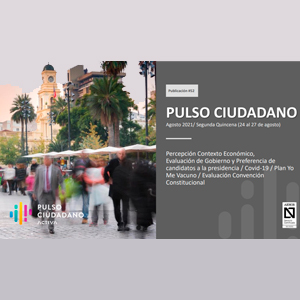Estudio: Pulso ciudadano – agosto 2021
