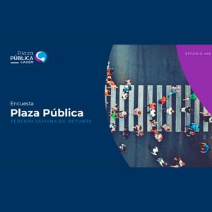 Estudio: Plaza pública – tercera semana de octubre