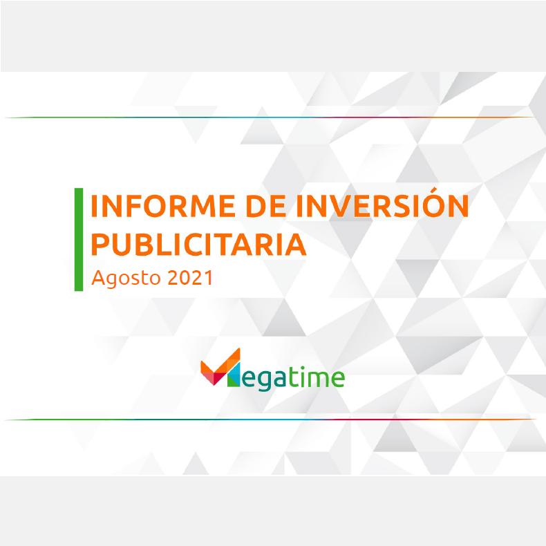 Estudio: Informe de Inversión Publicitaria Agosto 2021
