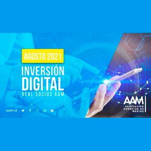 Estudio: Inversión Digital – agosto 2021