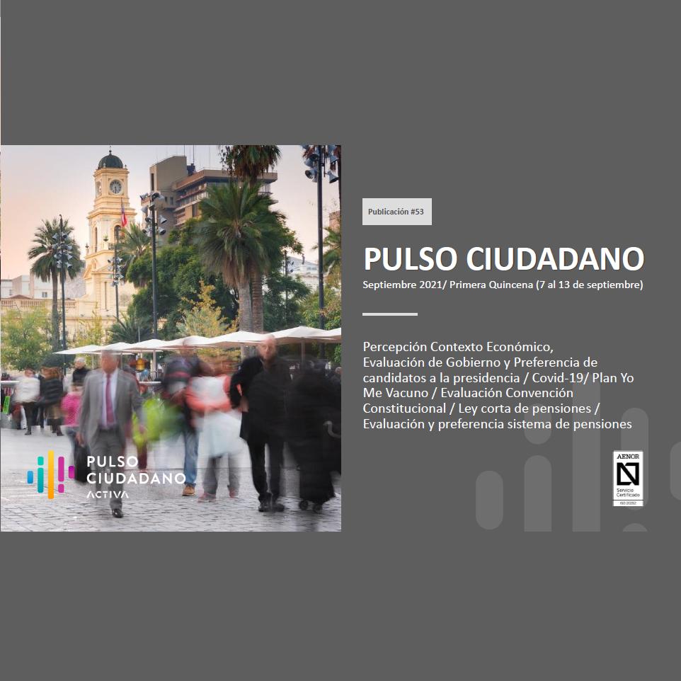 Estudio: Pulso ciudadano – Septiembre 2021 Q1